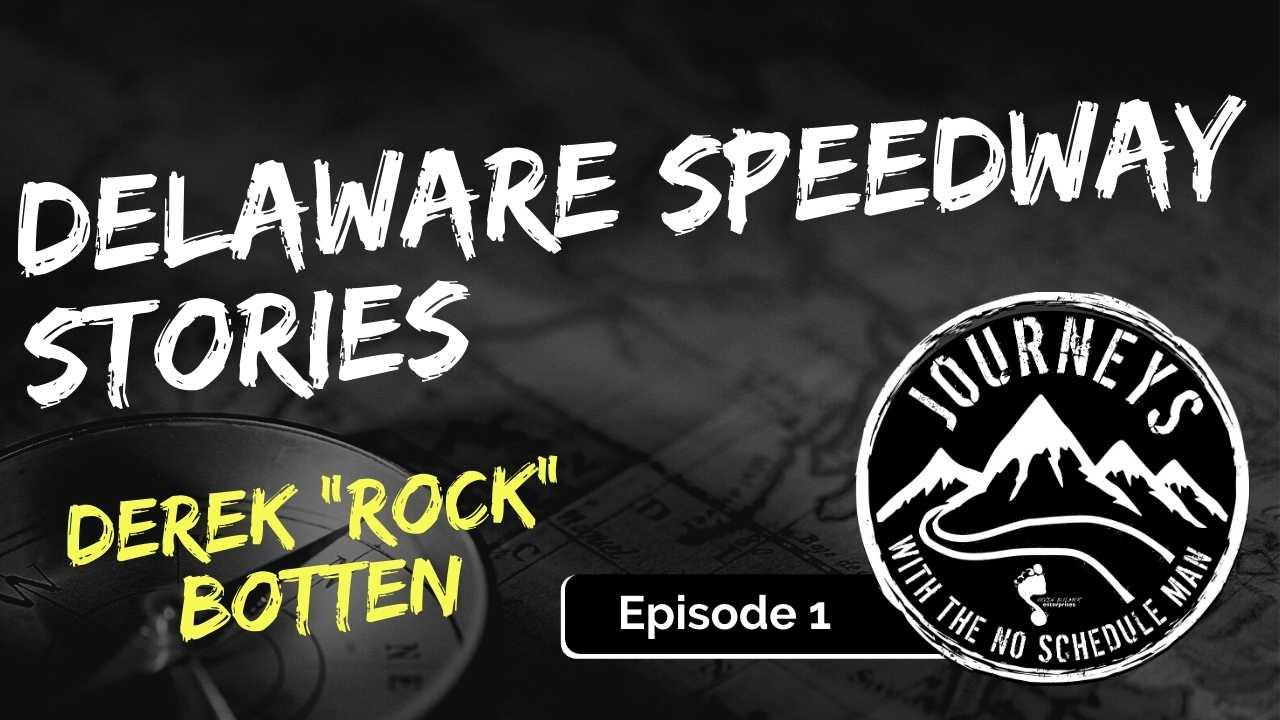 """Delaware Speedway Stories – Derek """"Rock"""" Botten, Ep. 1"""