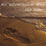 No Schedule Man CD