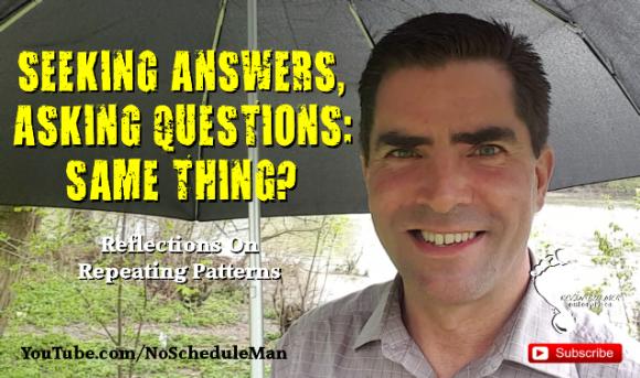 Kevin Bulmer Video Blog: Seeking Answers, Asking Questions - Same Thing?