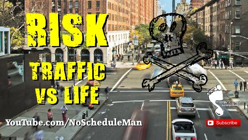 """""""Risk Taking"""" – Traffic Risk vs Life Risk"""