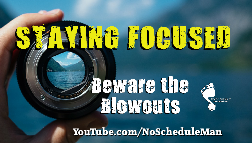 Kevin Bulmer Footsteps Video Blog | Staying Focused - Beware the Blowouts