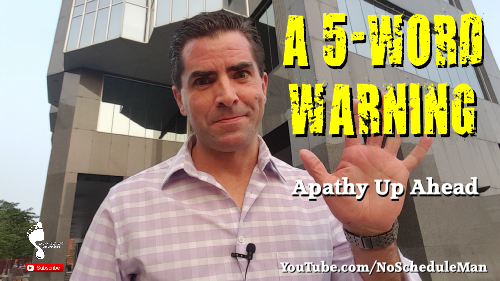 5-Word Warning of Apathy Ahead | Kevin Bulmer Personal Development Video Blog