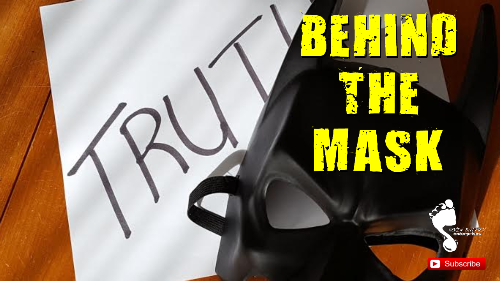 """""""Behind the Mask"""" – Who's The Real You"""