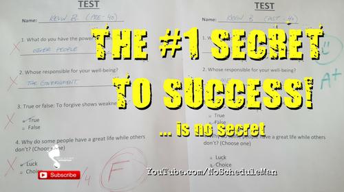 The #1 Secret to Success … Is No Secret