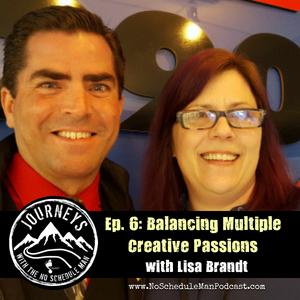 Balancing Multiple Creative Passions - Lisa Brandt