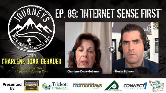 Internet Sense First – Charlene Doak-Gebauer | Journeys with the No Schedule Man, Ep. 89