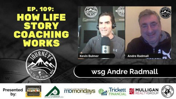How Life Story Coaching Works - Andre Radmall, Ep. 109 (Podcast Image)