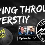 Moving Through Adversity - Shiva Duddi | Journeys with the No Schedule Man, Ep. 106