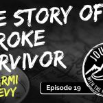 Story of a Stroke Survivor - Carmi Levy | Journeys with the No Schedule Man, Ep. 19