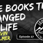 Five Books That Changed My Life | Journeys with the No Schedule Man, Ep. 27