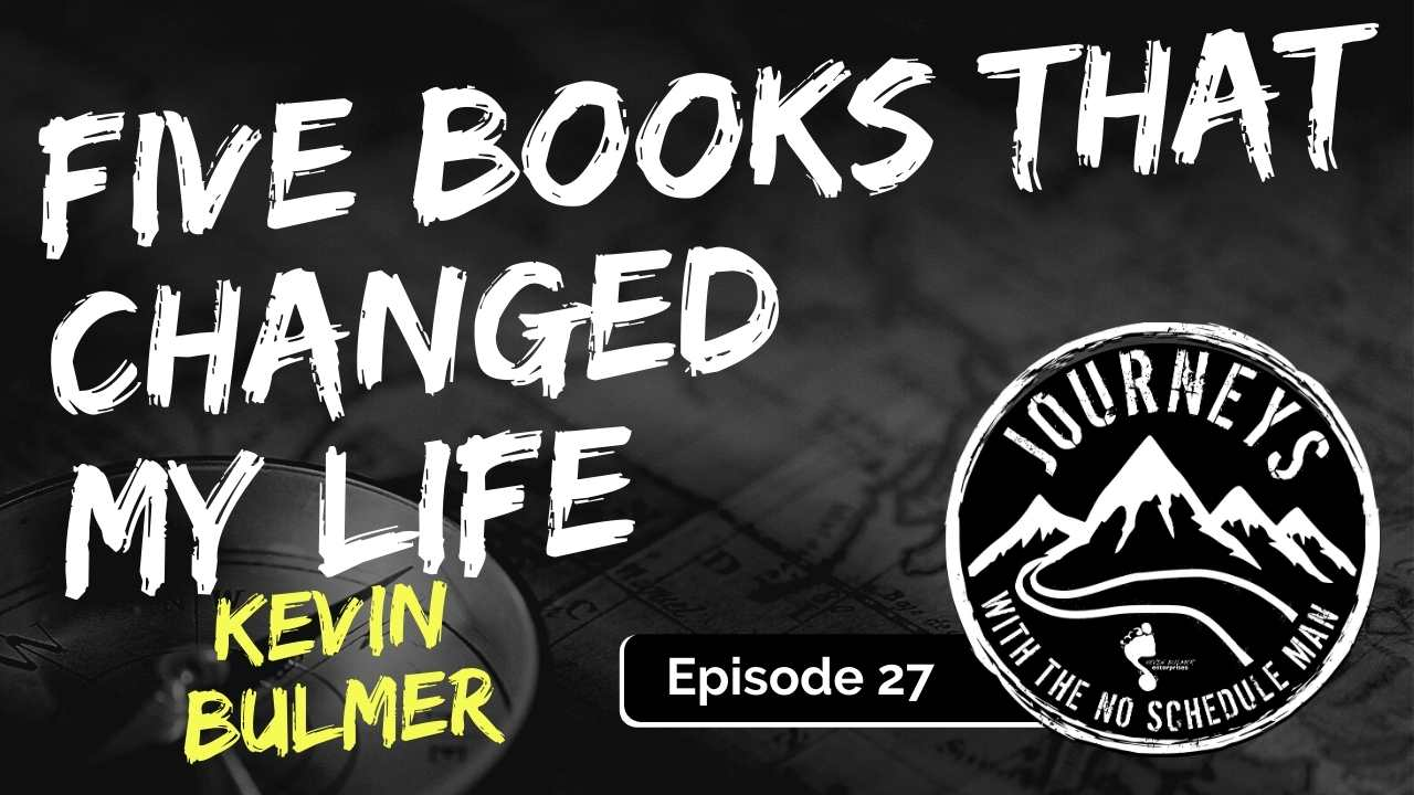 Five Books That Changed My Life, Ep. 27