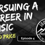 Chad Price on Pursing a Career in Music | Journeys with the No Schedule Man, Ep. 4