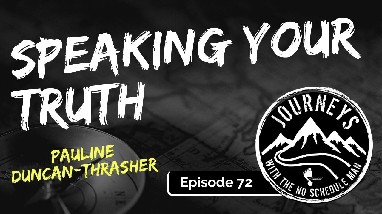 Speaking Your Truth – Pauline Duncan-Thrasher, Ep. 72