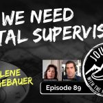 Why We Need Digital Supervision - Charlene Doak-Gebauer | Journeys with the No Schedule Man, Ep. 89