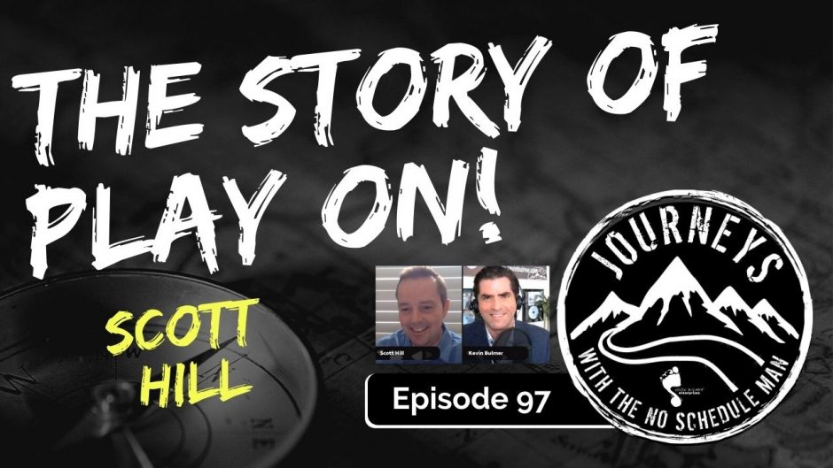 The Story of the Play On Street Hockey Tournament - Scott Hill | Journeys with the No Schedule Man, Ep. 97