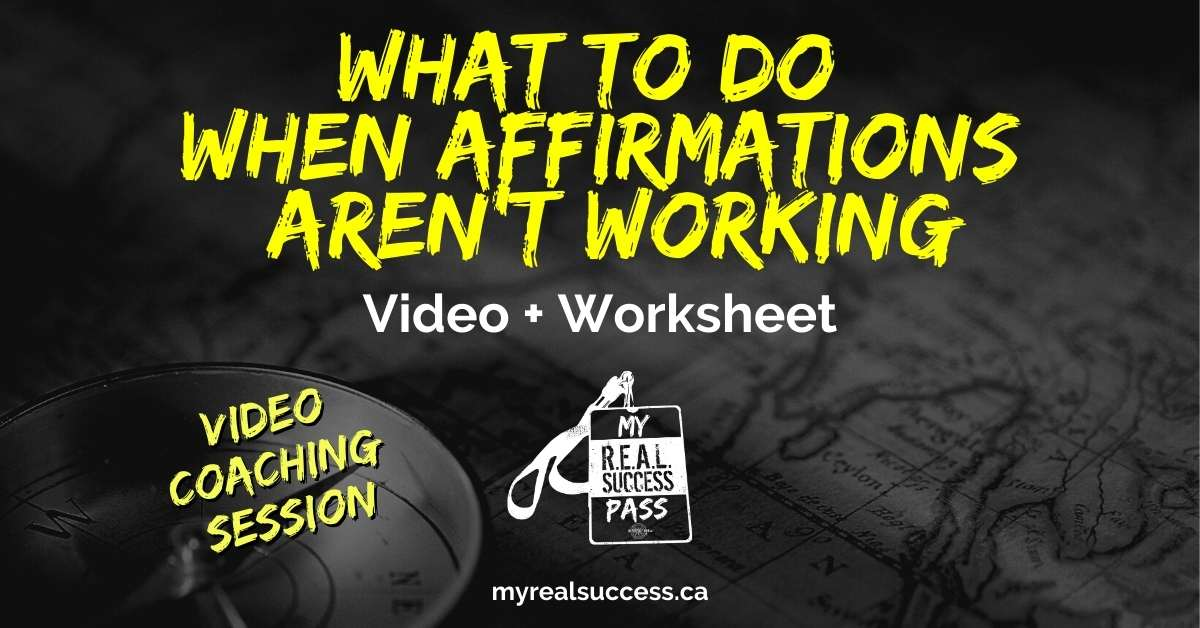 What To Do When Affirmations Aren't Working (Video + Worksheets)