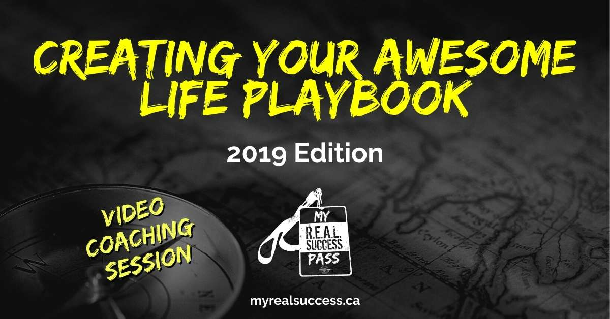 Creating Your Awesome Life Playbook – 2019 Edition (Video + Worksheets)