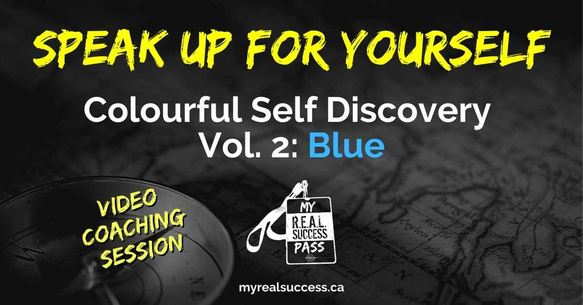 Speak Up For Yourself – Colourful Self Discovery Vol. 2: Blue (Video)