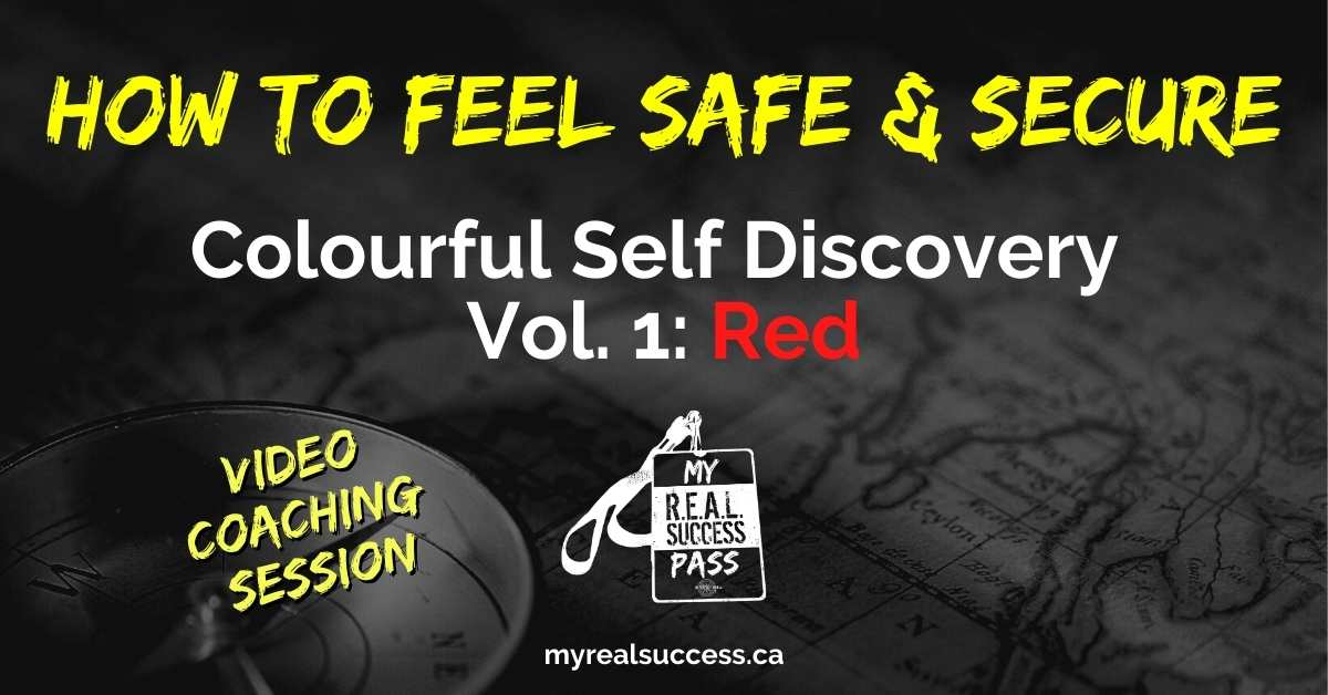How To Feel Safe & Secure – Colourful Self Discovery Vol. 1: Red (Video)