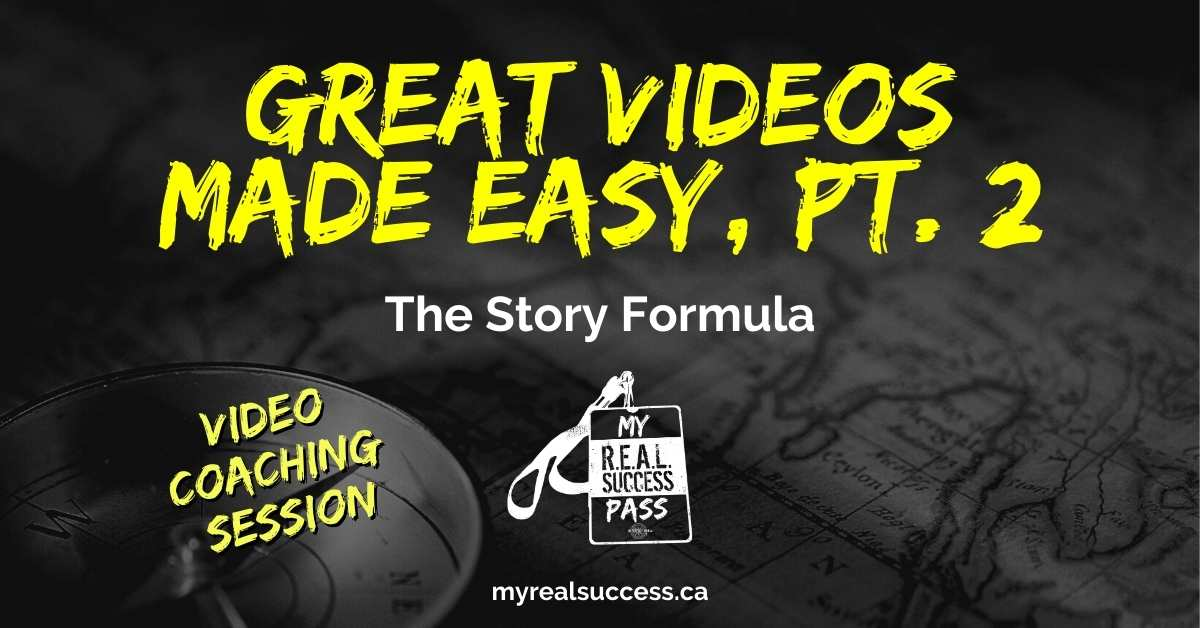 Great Videos Made Easy, Pt. 2 – The Story Formula (Video)