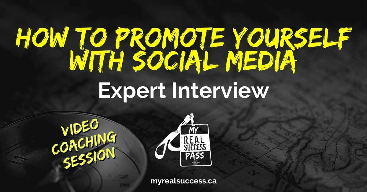 How To Promote Yourself With Social Media – Expert Interview (Video)
