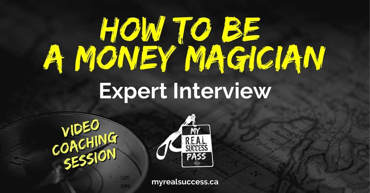 How To Be a Money Magician – Expert Interview (Video)
