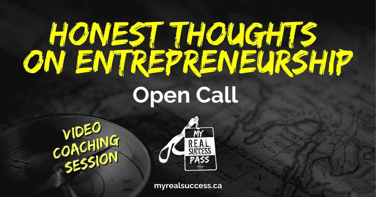 Honest Thoughts on Entrepreneurship – Open Call (Video)