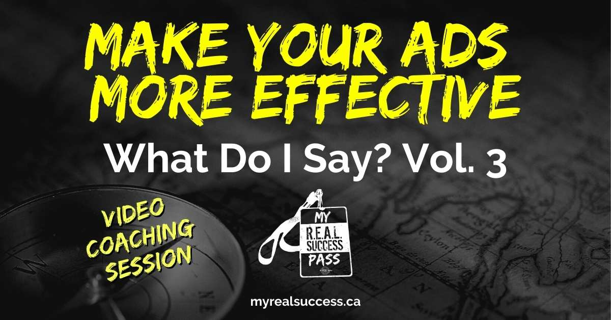 Make Your Ads More Effective – What Do I Say? Vol. 3 (Video)