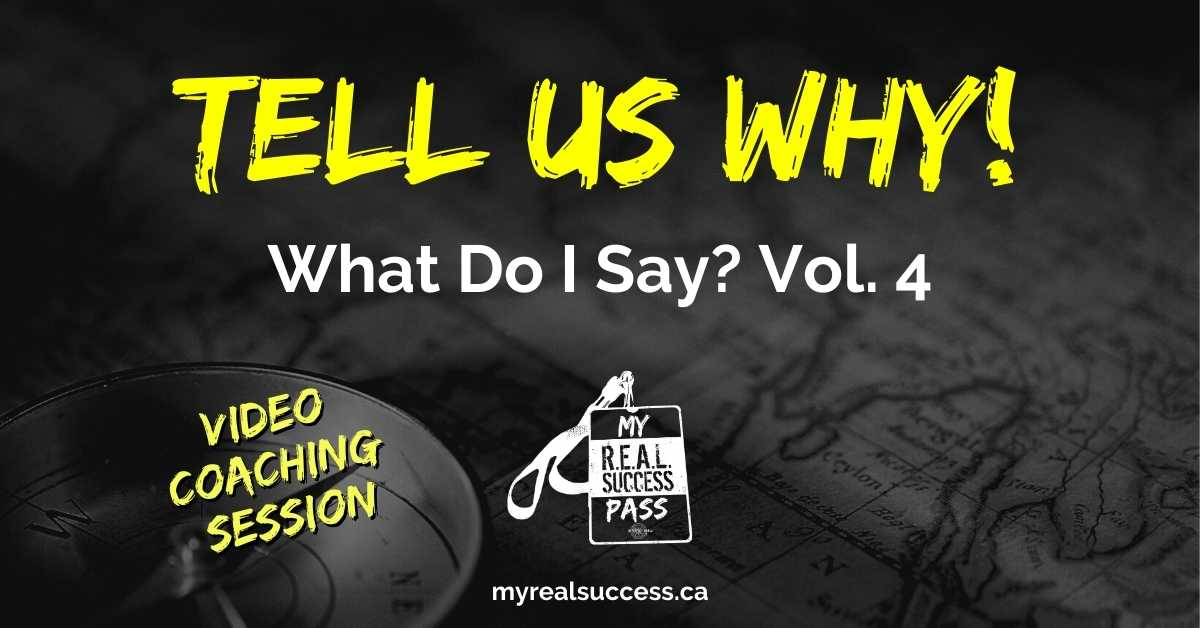 Tell Us WHY! – What Do I Say? Vol. 4 (Video + Worksheet)