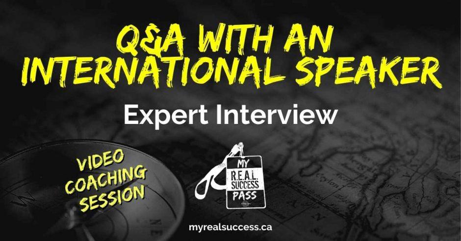 Q&A with an International Speaker - Expert Interview   My Real Success Pass