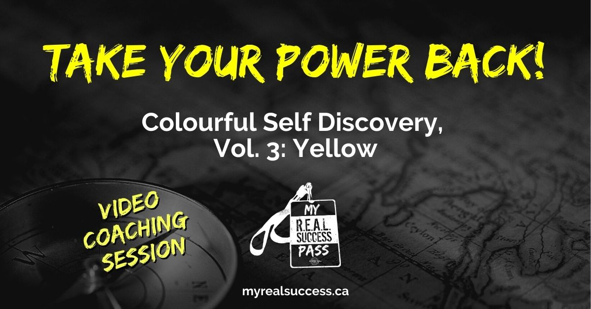 Take Your Power Back – Colourful Self Discovery, Vol. 3: Yellow