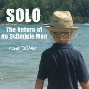 """Solo: The Return of No Schedule Man"" CD by Kevin Bulmer"