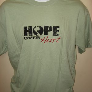 """Hope Over Hurt"" Lyric - Inspirational T-Shirt Front"