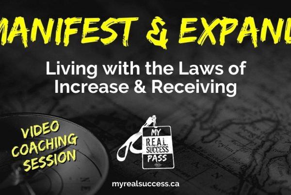 Manifest & Expand - Living with the Law of Increase & Law of Receiving | My REAL Success Pass