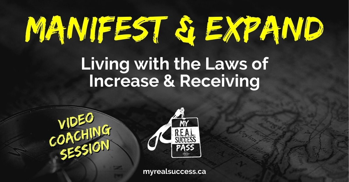 Manifest & Expand – Living with the Law of Increase & Law of Receiving