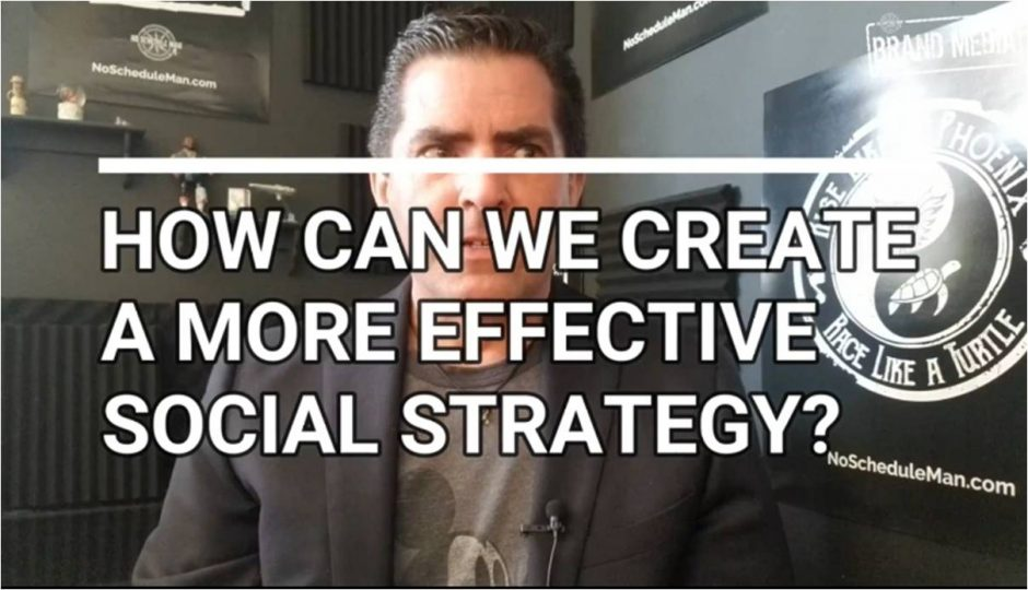 Want An Effective Social Media Strategy? Approach It Like This. | NSM Brand Media